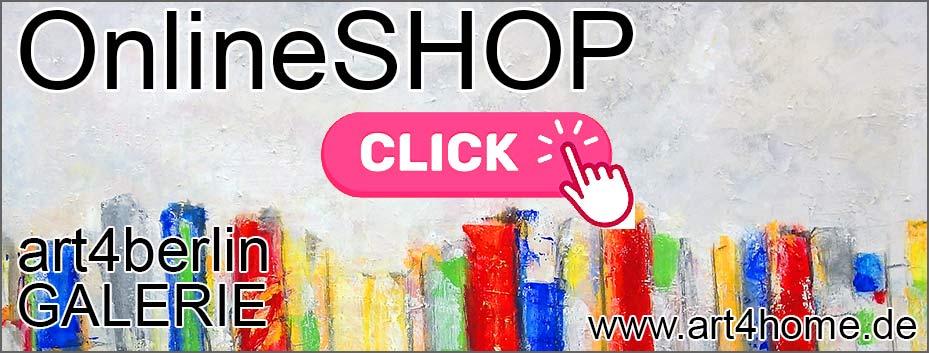 webshop kunst kaufen - ART-SALE bis - 70% in der Galerie art4berlin.
